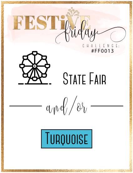 #festivefridaychallenge, #FF0013, Stampin Up, State Fair, Turquoise, Bermuda Bay, Coastal Cabana