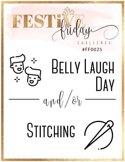 #FestiveFridayChallenge, #FF0025, Stampin Up, Belly Laugh Day, Stitched card, handmade card