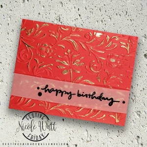 #FF0026 Festive Friday designer- Nicole Watt, birthday card