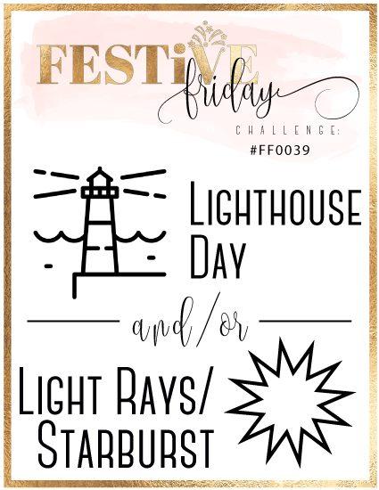 #festivefridaychallenge, #FF0039, Lighthouse Day, Light Rays/Starburst