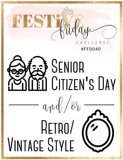 #festivefridaychallenge, #FF0040, Senior Citizen's Day, Retro cards, Vintage cards